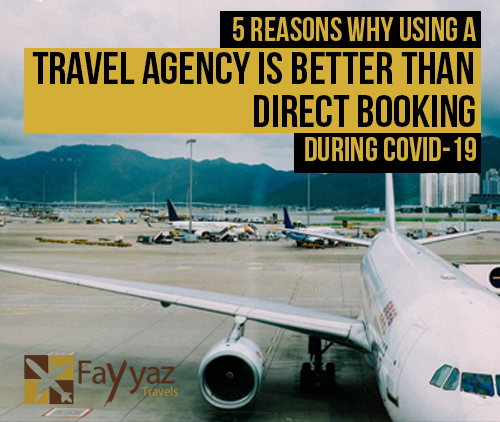 5-reasons-why-using-a-travel-agency-is-better-than-direct-booking-during-covid
